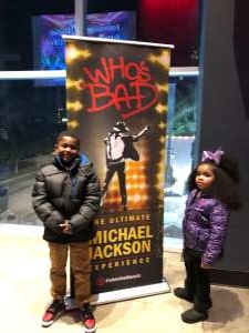 Ebony attended Who S Bad the Ultimate Michael Jackson Experience on Dec 19th 2019 via VetTix