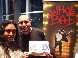 Jose attended Who S Bad the Ultimate Michael Jackson Experience on Dec 19th 2019 via VetTix