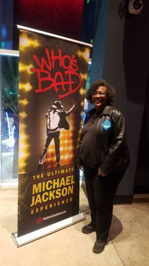 LaJuan attended Who S Bad the Ultimate Michael Jackson Experience on Dec 19th 2019 via VetTix