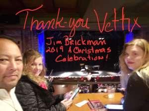 Barbara attended Jim Brickman - a Christmas Celebration on Dec 5th 2019 via VetTix