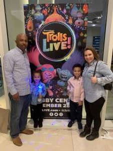 Kerry attended Trolls Live! - Presented by Vstar Entertainment on Dec 30th 2019 via VetTix