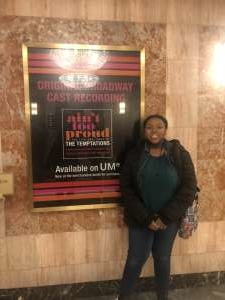 Joshua attended Ain't Too Proud -the Life and Times of the Temptations on Feb 11th 2020 via VetTix
