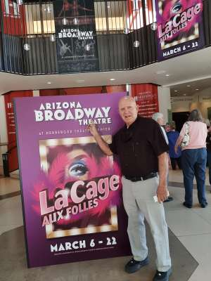 John Mockus attended LA Cage at Herberger Theater on Mar 7th 2020 via VetTix