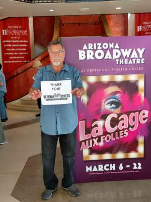 Gerard attended LA Cage at Herberger Theater on Mar 7th 2020 via VetTix