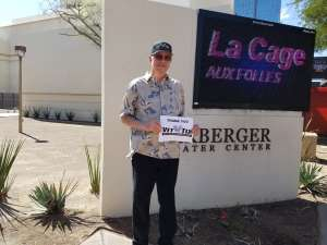 Greg attended LA Cage at Herberger Theater on Mar 7th 2020 via VetTix