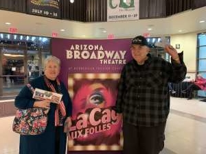 Ken Hassen attended LA Cage at Herberger Theater on Mar 13th 2020 via VetTix