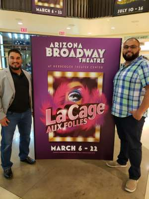Thomas Ballan-Duran  attended LA Cage at Herberger Theater on Mar 13th 2020 via VetTix