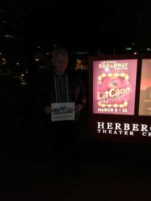 Sundevilfan attended LA Cage at Herberger Theater on Mar 13th 2020 via VetTix