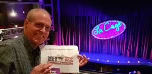 Frank attended LA Cage at Herberger Theater on Mar 6th 2020 via VetTix