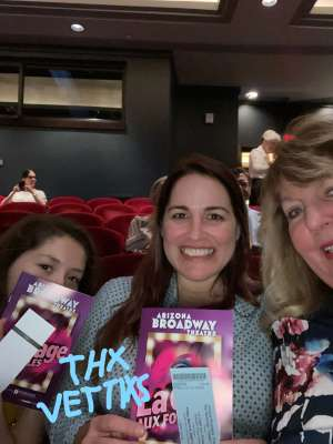 COL Michael Garcia attended LA Cage at Herberger Theater on Mar 6th 2020 via VetTix