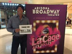 Fred attended La Cage at Herberger Theater on Mar 14th 2020 via VetTix