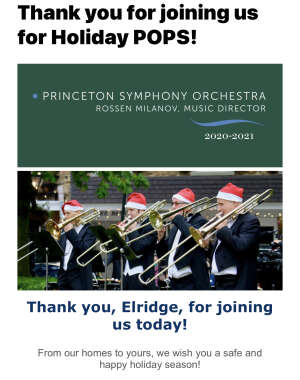 Elridge  attended Virtual Show of Princeton Symphony Orchestra - Holiday Pops! on Dec 19th 2020 via VetTix