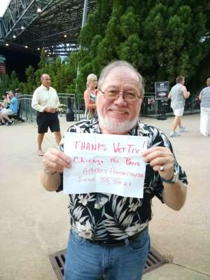 Mike attended An Evening With Chicago and Their Greatest Hits on Jun 30th 2021 via VetTix